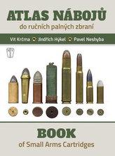 Atlas nábojů do ručních palných zbraní / Book of Small Arms Cartridges