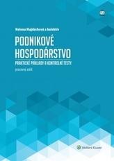 Podnikové hospodárstvo - praktické príklady a kontrolné testy, pracovný zošit, 2. upravené vydanie