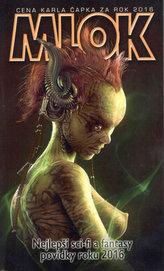 Mlok 2016 - Nejlepší sci-fi a fantasy povídky roku 2016