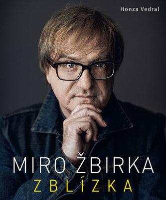 Miro Žbirka - Zblízka