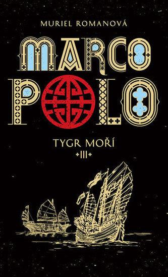 Marco Polo III - Tygr moří