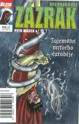 Blesk komiks 11 - Dechberoucí zázrak - Tajemství mrtvého čaroděje 10/2016