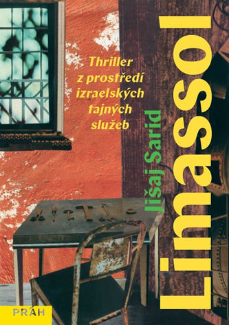 Limassol - Thriller z prostředí izraelských tajných služeb