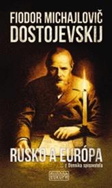 Rusko a Európa (z Denníka spisovateľa), 2. vydanie