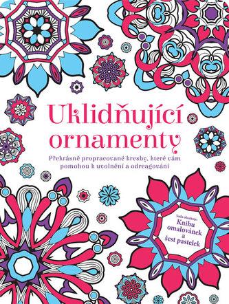Uklidňující ornamenty - Překrásně propracované kresby, které vám pomohou k uvolnění a odreagování (se sadou 6 pastelek)