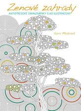 Zenové zahrady - Antistresové omalovánky s 60 ilustracemi
