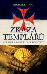 Zkáza templářů - Vzestup a pád křižáckých států