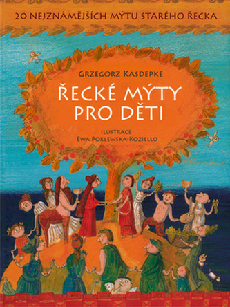 Řecké mýty pro děti - 20 nejznámějších mýtů starého Řecka
