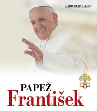 Papež František - Duhamel, Marie