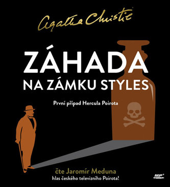 Záhada na zámku Styles - CDmp3 (Čte Jaromír Meduna) - Agatha Christie