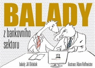 Balady z bankovního sektoru - Jiří Dědeček