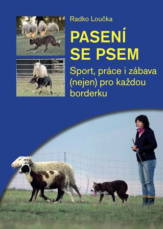 Pasení se psem - Sport, práce i zábava (nejen) pro každou borderku