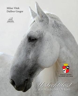 Ušlechtilost starokladrubských koní