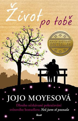Život po tobě - Jojo Moyes
