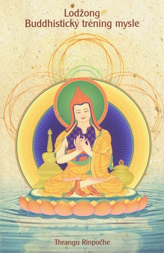 Lodžong- Budhistický tréning mysle