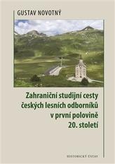 Zahraniční studijní cesty českých lesních odborníků v první polovině 20. století