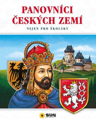 Panovníci českých zemí - Nejen pro školáky