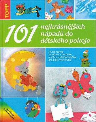 101 nejkrásnějších nápadů do dětského pokoje - neuveden