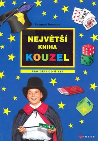 Největší kniha kouzel pro děti