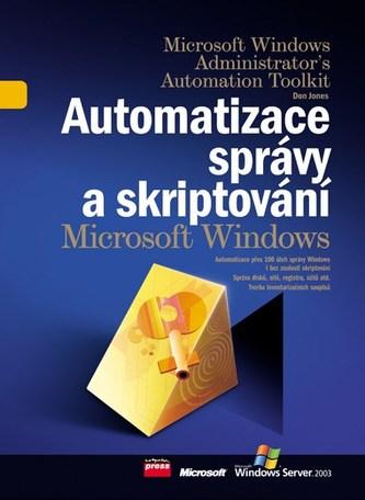 Automatizace správy a skriptování Microsoft Windows