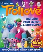 Trollové - Knížka plná aktivit a samolepek