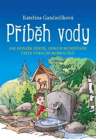 Příběh vody - Kateřina Gančarčíková