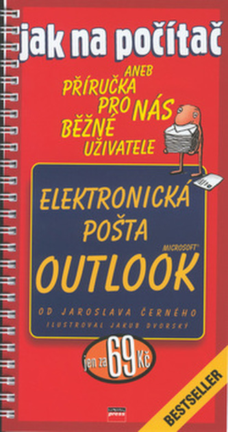 Jak na počítač Elektronická pošta Microsoft Outlook