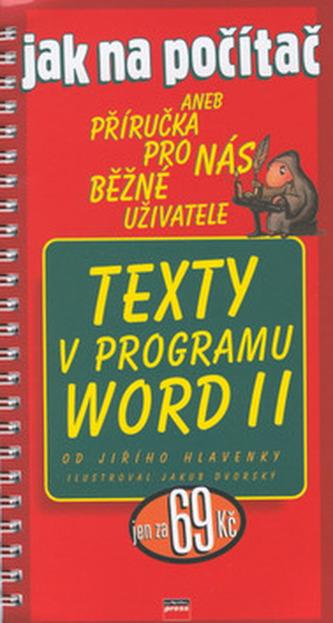 Jak na počítač Texty v programu Word II.