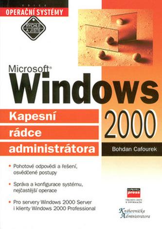 Microsoft Windows 2000 Kapesní rádce administrátora