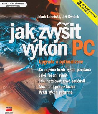 Jak zvýšit výkon PC Upgrade a optimalizace