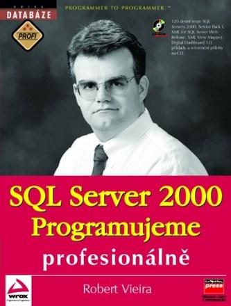 SQL Server 2000 Programujeme profesionálně