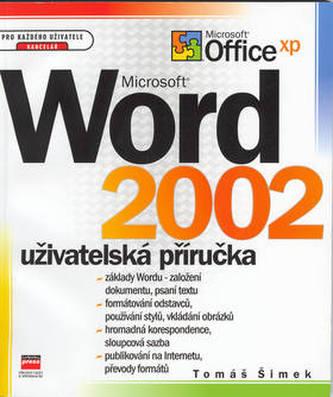 Microsoft Word 2002 Uživatelská příručka