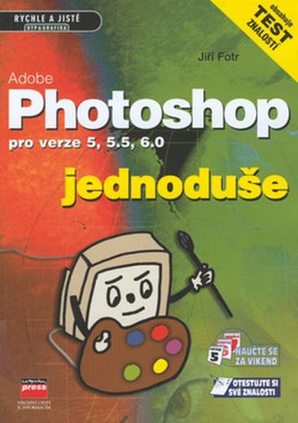 Adobe Photoshop jednoduše pro verze 5, 5.5, 6.0