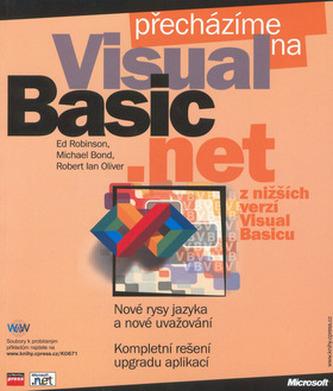 Přecházíme na Microsoft Visual Basic .NET