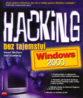 Hacking bez tajemství: Windows 2000