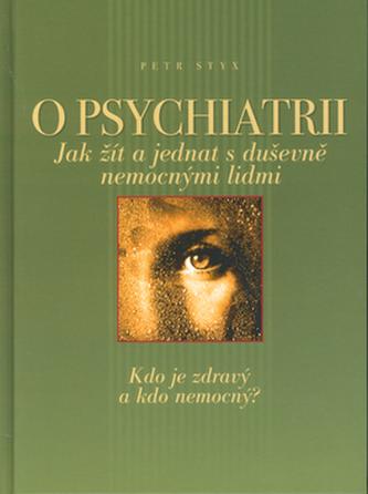 O psychiatrii