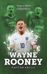 Wayne Rooney: kapitán Anglie
