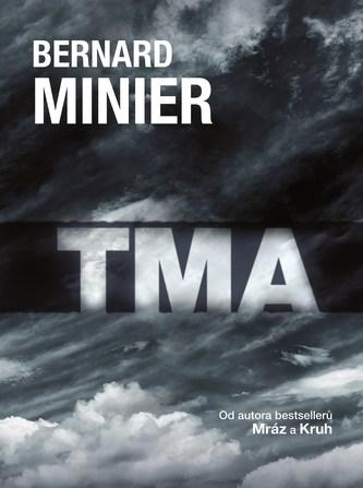 Tma - brožovaná - Bernard Minier