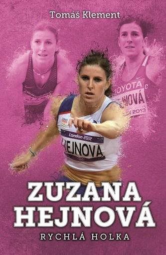 Zuzana Hejnová: rychlá holka