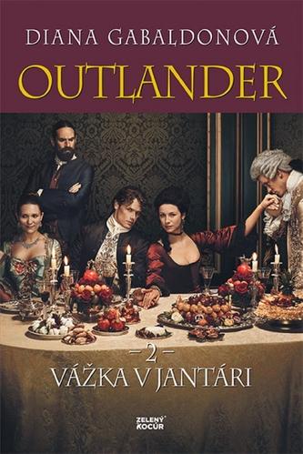 Outlander 2 - Vážka v jantári - Diana Gabaldon