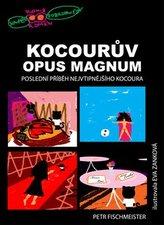 Kocourův Opus Magnum