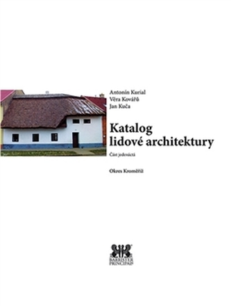 Katalog lidové architektury 11 - okres Kroměříž