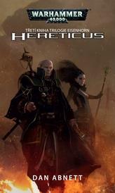 Hereticus (třetí kniha trilogie Eisenhorn)