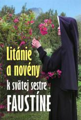 Litánie a novény k svätej sestre Faustíne