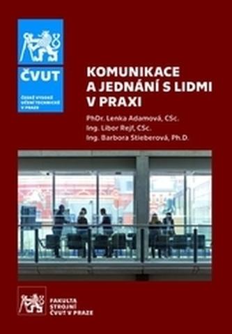 Komunikace a jednání s lidmi v praxi