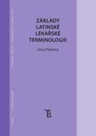 Základy latinské lékařské terminologie - 5. vydání - Plašilová, Jiřina