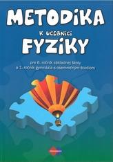 METODIKA k učebnici fyziky pre 6. ročník základnej školy a 1. ročník gymnázia s osemročným štúdiom