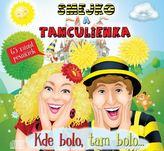 Smejko a Tanculienka: Kde bolo, tam bolo... CD