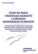 Úvod do práce s rodinami migrantů