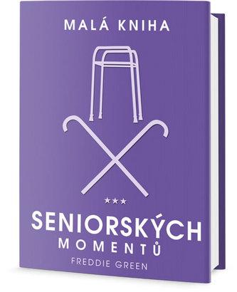 Malá kniha seniorských momentů